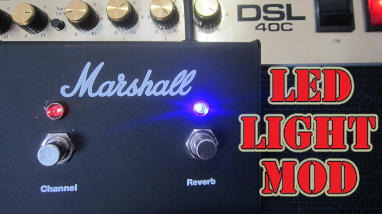 Marshall DSL 40c Guitar Amp Mod - DIY How to Add LED Indicator Lights to  the Foot Switch