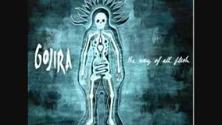 Gojira-Wolf Down the Earth
