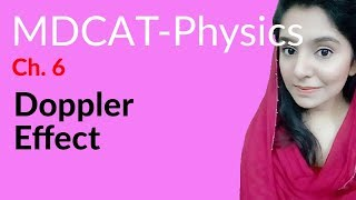 MDCAT Physics Lecture Series, Ch 6, Doppler Effect, Physics MDCAT Entry Test