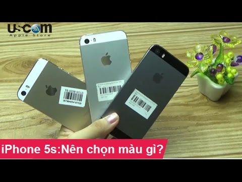 Nên chọn màu nào khi mua iPhone 5s cũ
