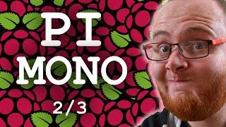 Raspberry PI - Working with .NET & Mono (Part 2)