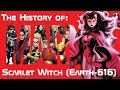 The History of the Scarlet Witch (X-Men)