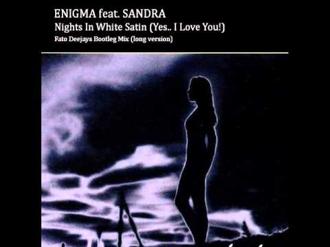 ENIGMA feat. SANDRA  Nights In White Satin  Fato DJS Long Mix