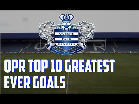 QPR Top 10 Greatest Ever Goals