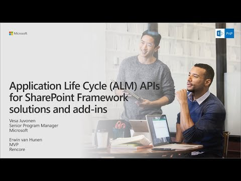 PnP Webcast -  ALM APIs for SharePoint Framework solutions and add-ins