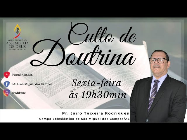 Culto de Doutrina - AD São Miguel dos Campos/AL | 06/11/2020.
