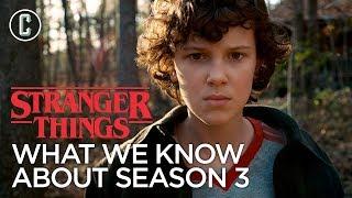 stranger things season 3 everything we know so far