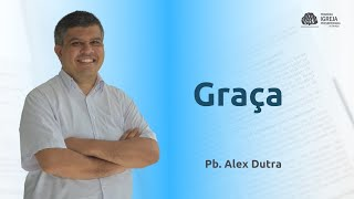 Estudo Bíblico | Alex Dutra