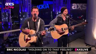 "Eric Nicolau Performs ""Holding On To That Feeling"" on AXS Live"