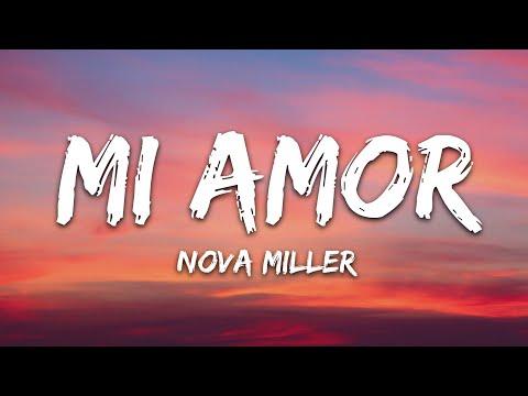 Nova Miller - Mi Amor