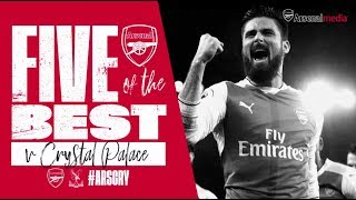 Arsenal v Crystal Palace | Five of the best Arsenal goals | Premier League