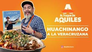 Huachinango a la Veracruzana - El Toque de Aquiles