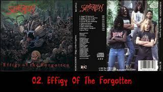 Suffocatio̲n̲ - Effig̲y̲ Of The Forgotte̲n̲ (1991)