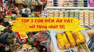 TOP 3 CON HẺM ĂN VẶT NỔI TIẾNG NHẤT SÀI GÒN ăn tẹt ga chưa đến 200k | Địa điểm ăn uống