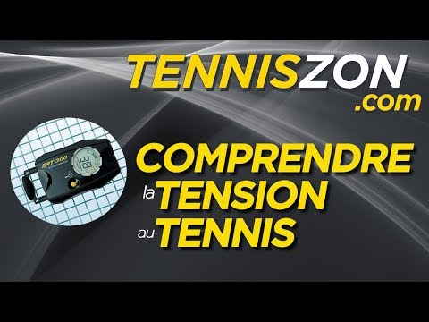 Comprendre la Tension au Tennis