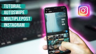 Tutorial Instagram Autoswipe | Instagram Multiplepost