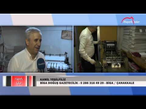Biga Doğuş Gazetecilik, Kamil Yeşilfiliz, Biga, Çanakkale, Hayırlı İşler