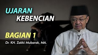 Ustadz Zaki Mubarok, M.A - Ujaran Kebencian Part 1