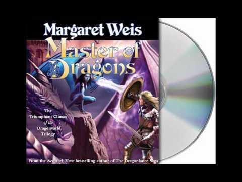 Master of Dragons by Margaret Weis--Audiobook Excerpt