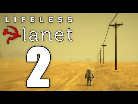 Lifeless Planet - Episode 2: Proud Russian Citizen