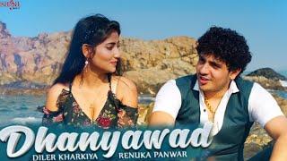 Dhanyawad - Diler Kharkiya | zindagi main aayi dhanyawad tera re| Angel Rai |Haryanvi SongsHaryanavi