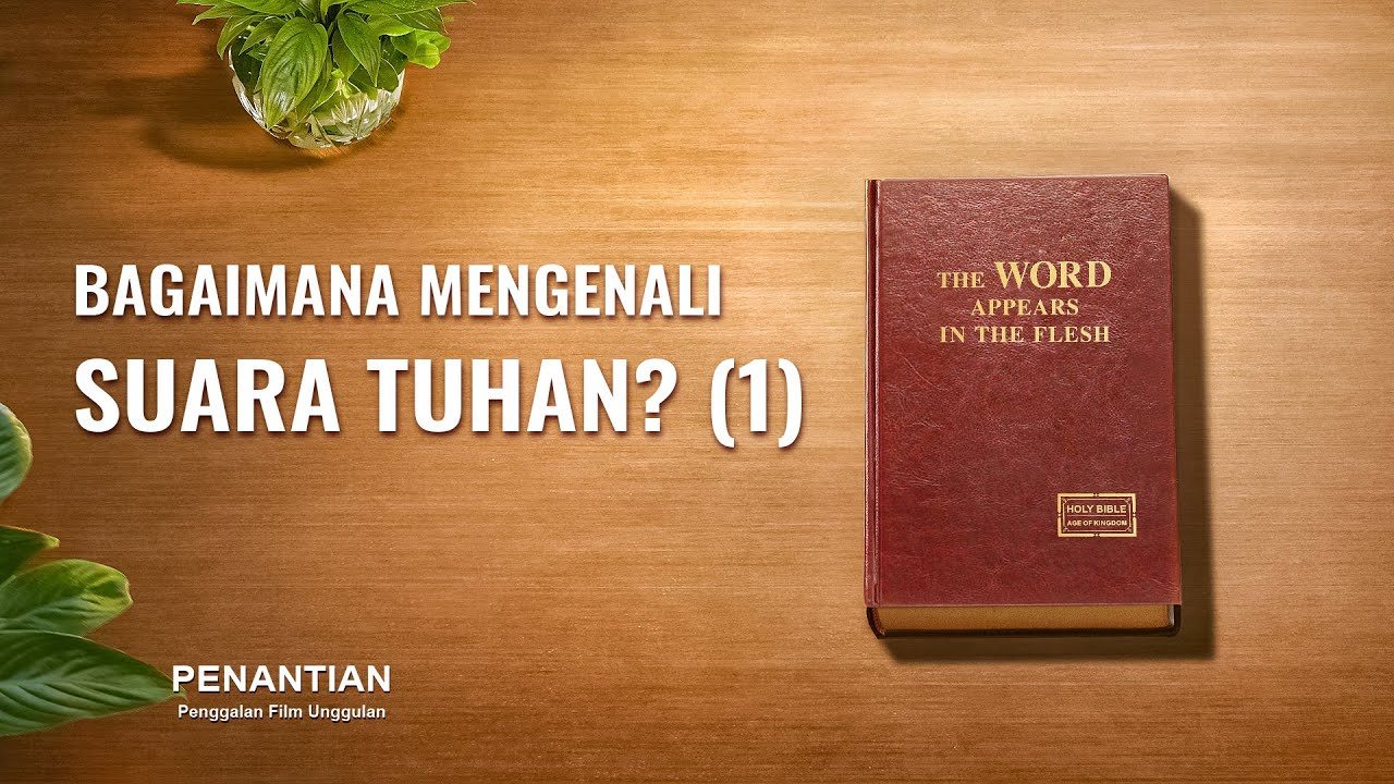 "Penggalan Film Rohani Kristen 4 dari ""Penantian"": Bagaimana Mengenali Suara Tuhan? (1)"
