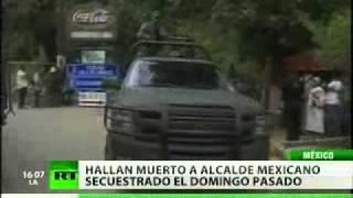 Hallan sin vida a alcalde mexicano secuestrado