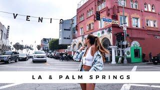 LA & Palm Springs