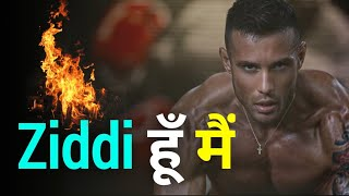 ziddi hu mein || high power motivational video by hemraj motivation