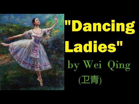 """Beautiful """"Dancing Ladies"""" Paintings By 卫青 (Wei Qing)"""