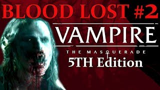 The Blood Bond - Vampire 5th Edition - Blood Lost #2