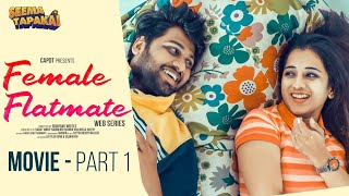 FEMALE FLATMATE FULL MOVIE || SEEMA TAPAKAI || CAPDT