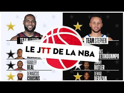 JTT - Les équipe du All-Star Game 2018 !