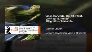 Violin Concerto, Op. 33, FS 61, CNW 41: III. Rondo: Allegretto scherzando