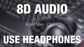 Robert Miles - Children | 8D AUDIO