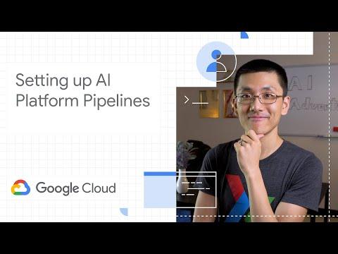 Setting up AI Platform Pipelines