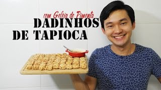 Dadinhos de Tapioca com Geléia de Pimenta | #COCUZINHANDO