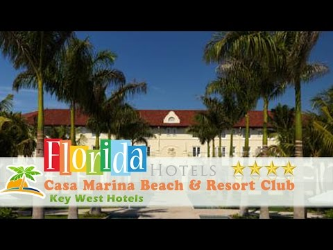 Casa Marina Beach & Resort Club Waldorf Astoria - Key West Hotels, Florida