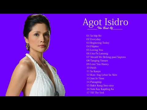 Agot Isidro Greatest Hits NONSToP  Best Songs of Agot Isidro 2018
