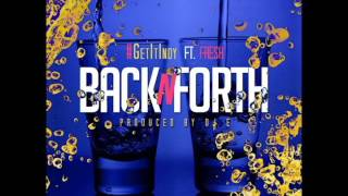 Back N Forth - #GetItIndy ft. Fresh (Prod By DJ E)