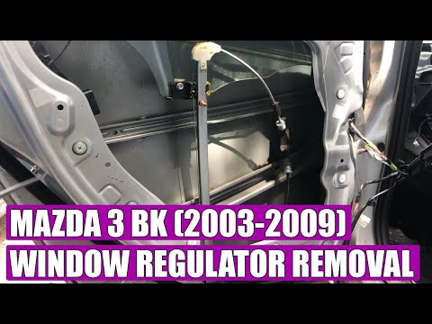 TUTORIAL: How to remove / replace front & rear window regulator Mazda 3 BK 2003-2009 in 13 steps