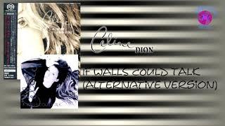 Céline Dion - If Walls Could Talk [Alternative Version]