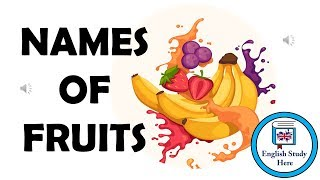 Names of Fruit in English | Learn Names of Fruit | Fruit Names For Kids