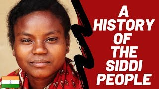 A History  Of The Siddi People