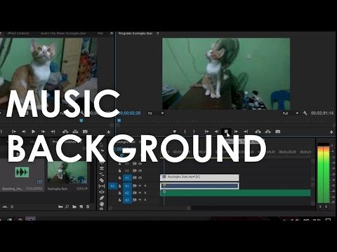 Cara Menambahkan Music Background Video Menggunakan Adobe Premiere Pro