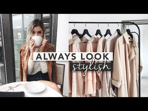 5 Tips to Always Look Stylish!