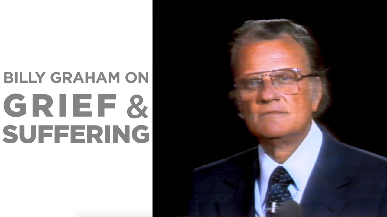 Billy Graham: The Christian's Response to Suffering
