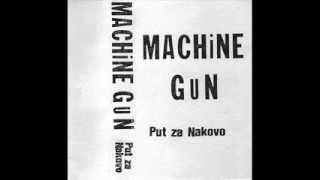 DVA DANA (JA SAM BIO SAM) - MACHINE GUN (1989)
