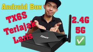 Android TV Box TX6S Review Malaysia. Android box terlajak laris