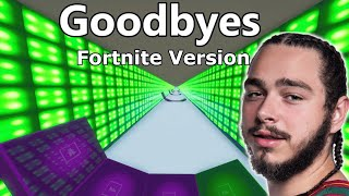 Post Malone - Goodbyes ft. Young Thug (Fortnite Version)